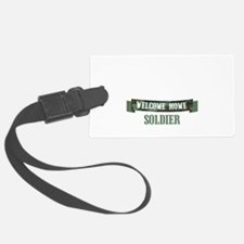 Welcome Home Soldier Luggage Tag