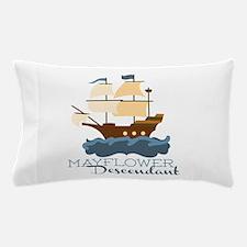 Mayflower Descendant Pillow Case