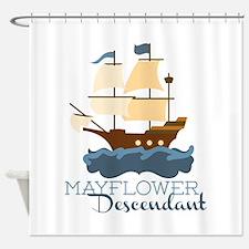 Mayflower Descendant Shower Curtain
