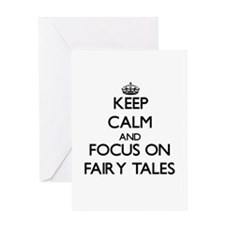 Keep Calm and focus on Fairy Tales Greeting Cards