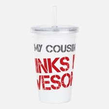 Cousin Awesome Acrylic Double-wall Tumbler
