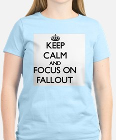 Keep Calm and focus on Fallout T-Shirt