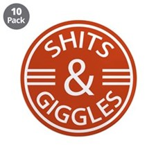 """Sh*ts and Giggles 3.5"""" Button (10 pack)"""