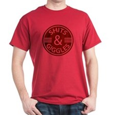 Sh*ts and Giggles T-Shirt