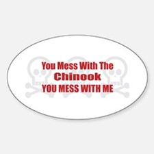 Mess With Chinook Oval Decal
