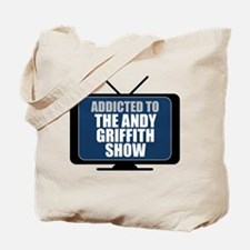 Addicted to the Andy Griffith Show Tote Bag