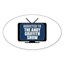 Addicted to the Andy Griffith Show Oval Sticker (1