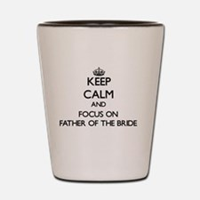 Funny Father of the bride Shot Glass