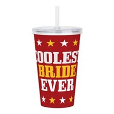 Coolest Bride Ever Acrylic Double-wall Tumbler