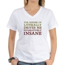 Figuratively Literally T-Shirt