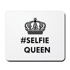 SELFIE QUEEN Mousepad