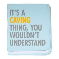 Its A Caving Thing baby blanket
