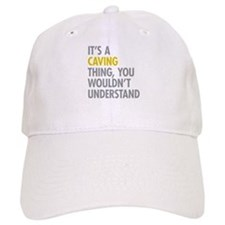 Its A Caving Thing Baseball Cap