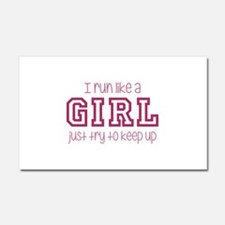 I Run Like a Girl Just Try to Keep Up Car Magnet 2