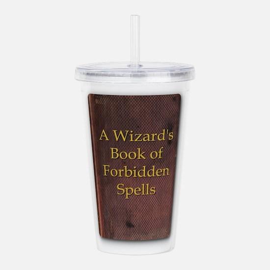 Wizard's Bk of Forbidd Acrylic Double-wall Tumbler