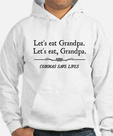 Let's Eat Grandpa Commas Save Lives Hoodie