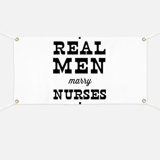 Real men marry nurses Banner