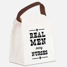Real men marry nurses Canvas Lunch Bag