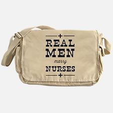 Real men marry nurses Messenger Bag