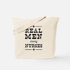 Real men marry nurses Tote Bag