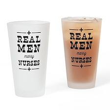 Real men marry nurses Drinking Glass