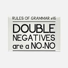 Rules of grammar dub neg Magnets