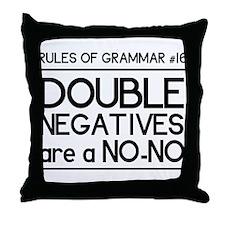 Rules of grammar dub neg Throw Pillow