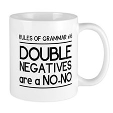 Rules of grammar dub neg Mugs