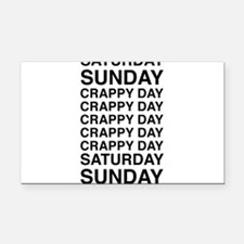 Saturday sunday crappy day Rectangle Car Magnet