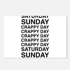 Saturday sunday crappy day Postcards (Package of 8