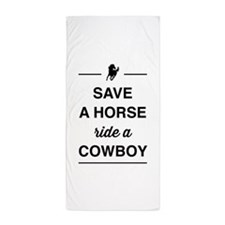 Save a horse ride a cowboy Beach Towel