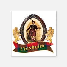 "Chisholm Clan Square Sticker 3"" x 3"""