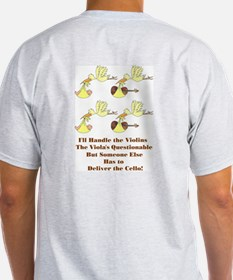 String Quartet--What About the Cello? T-Shirt