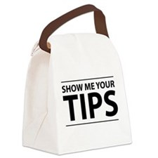 Show me your tips Canvas Lunch Bag