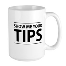 Show me your tips Mugs