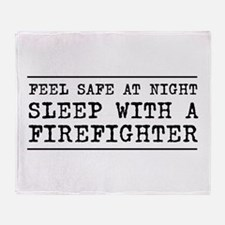 Sleep with a firefighter Throw Blanket