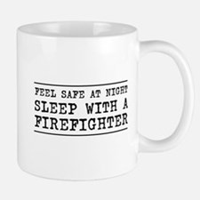 Sleep with a firefighter Mugs
