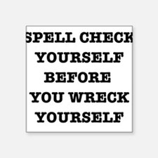 Spell check yourself Sticker