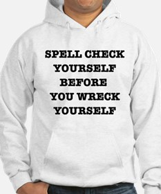 Spell check yourself Hoodie