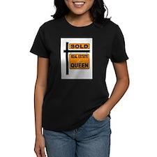 REAL ESTATE QUEEN T-Shirt