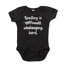 Spelling is hard Baby Bodysuit