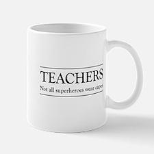 Teachers not all superheros Mugs