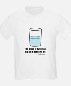 The glass is twice as big T-Shirt