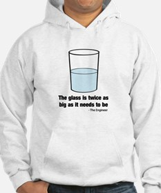 The glass is twice as big Hoodie