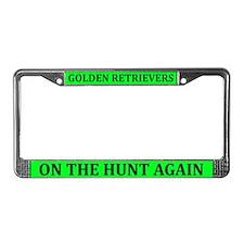 Goldens On The Hunt Again License Plate Frame