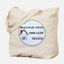 Real Estate Agent - Find Lot to Love (Rou Tote Bag
