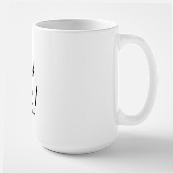I'm not drunk, I have MS Large Mug