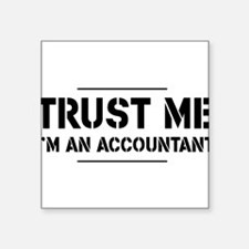 Trust me i'm an accountant Sticker