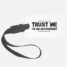 Trust me i'm an accountant Luggage Tag