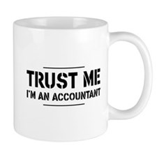 Trust me i'm an accountant Mugs